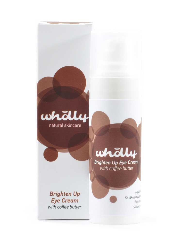 Brighten Up Eye Cream με βούτυρο καφέ 30ml by Wholly